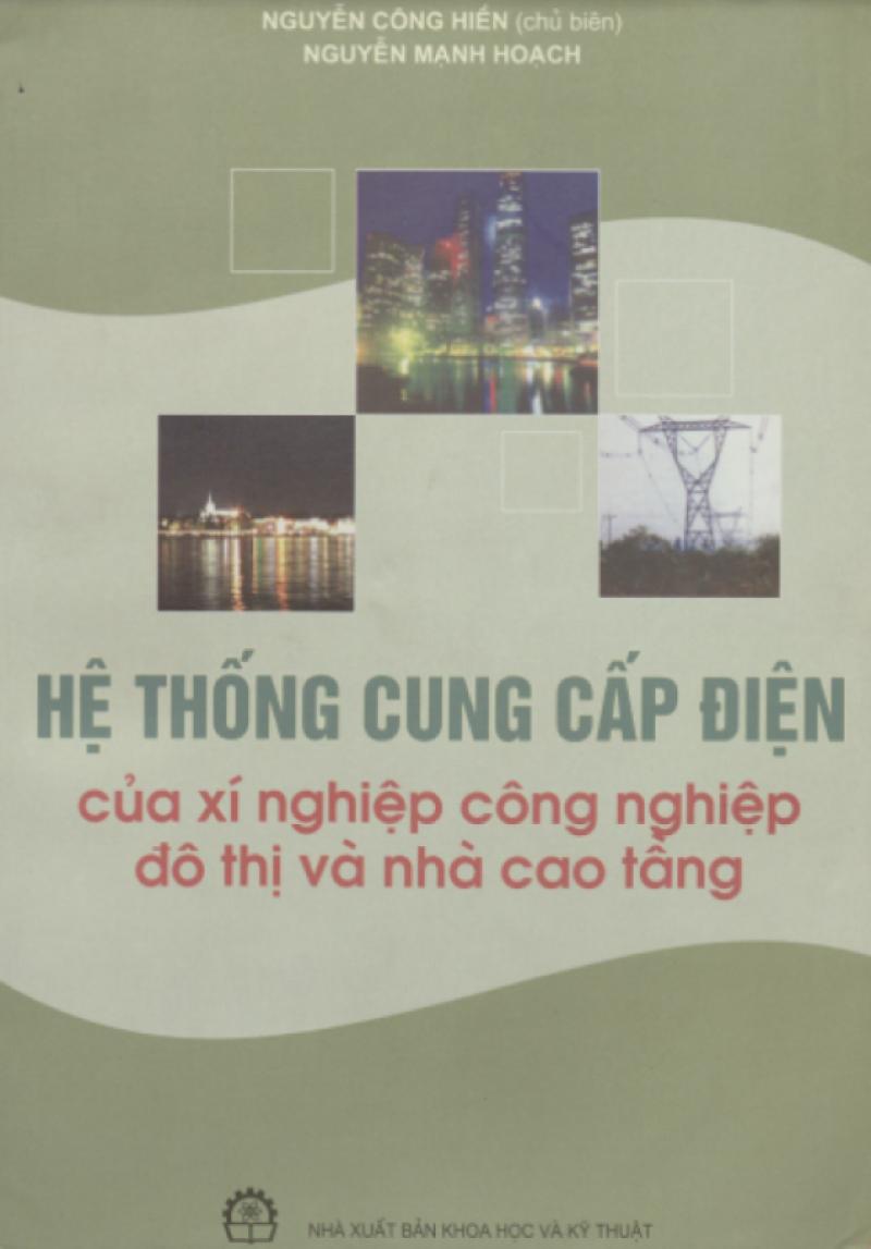 Trang bìa Hệ thống cung cấp điện của xí nghiệp công nghiệp, đô thị và nhà cao tầng